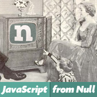 JavaScript from Null: Video Series